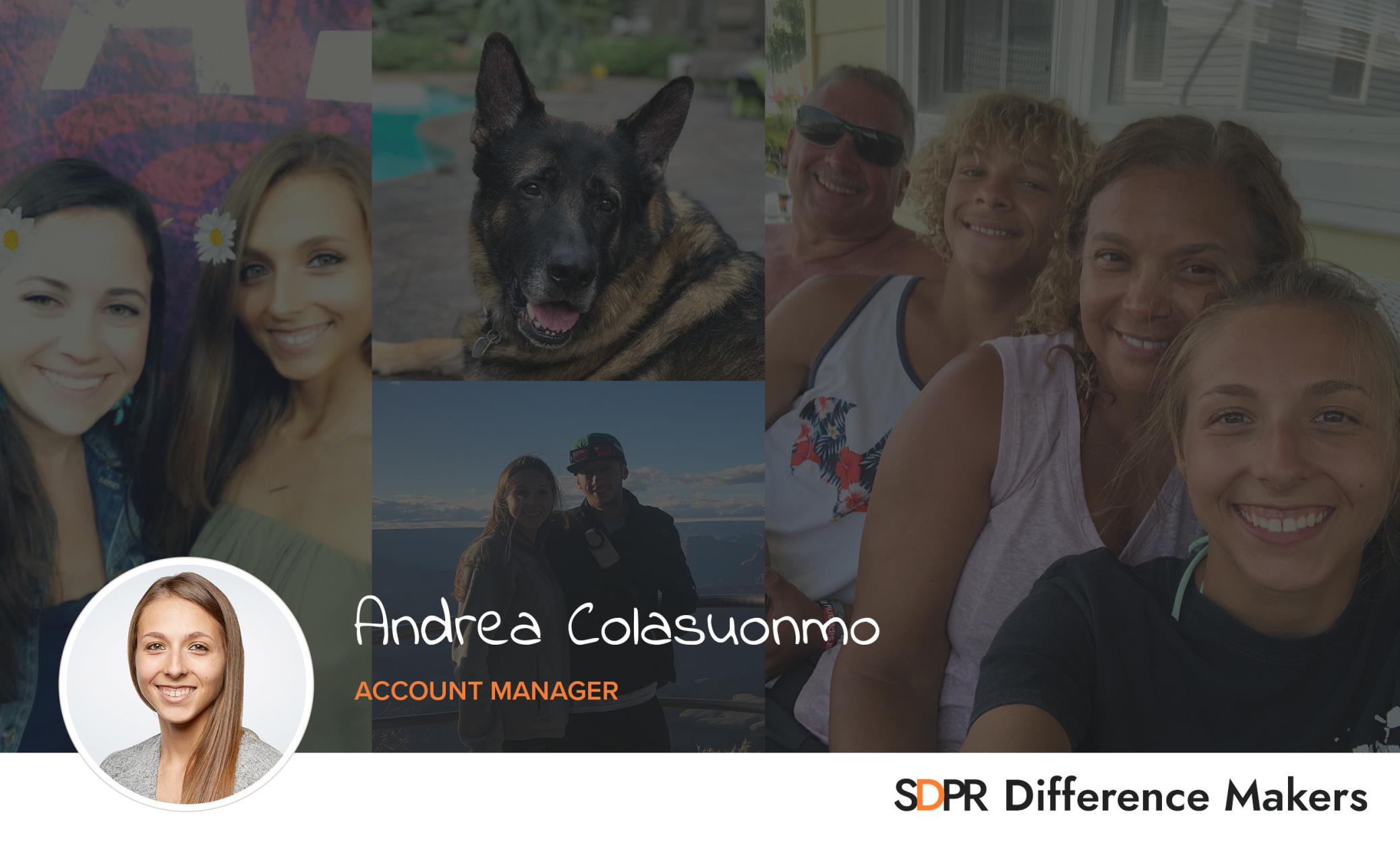 Spotlight On: Andrea — Account Manager, Difference Maker, Pup-Lover