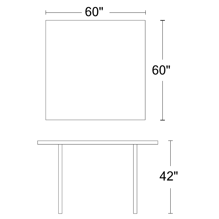 "Square Table - 60""W x 60""L x 42""H"